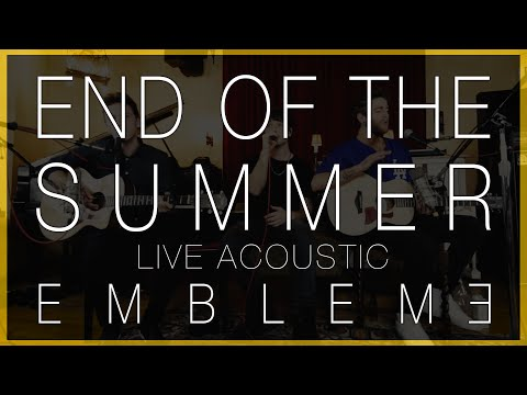 End of the Summer (Live Acoustic)