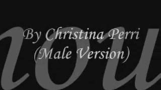 A Thousand Years By Christina Perri (Male Version)