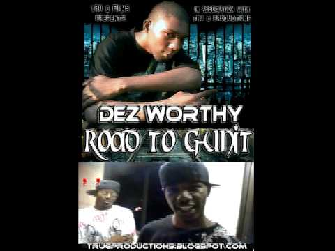 Dez Worthy - Road To G-Unit Promo