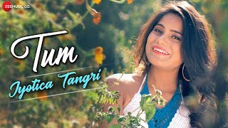 Tum by Jyotica Tangri | Laila Majnu | Niladri Kumar | Irshad Kamil