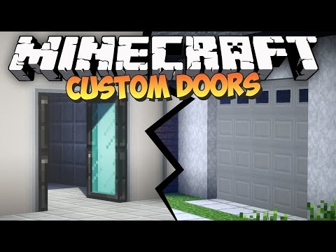 Minecraft: CUSTOM DOORS MOD - Malisis Doors Mod Showcase
