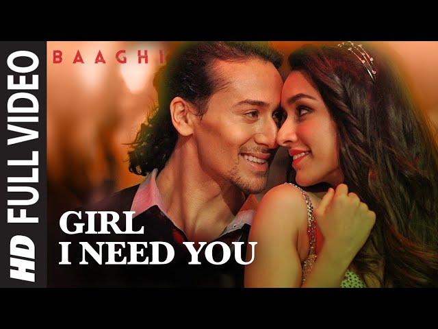 Girl I Need You Full Video Song | Hindi Video Songs 2016