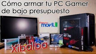 Cómo armar tu PC Gamer de bajo presupuesto #Tutorial