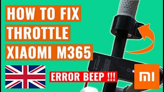 HOW TO FIX XIAOMI m365 THROTTLE [ERROR BEEP!!!] 🛴