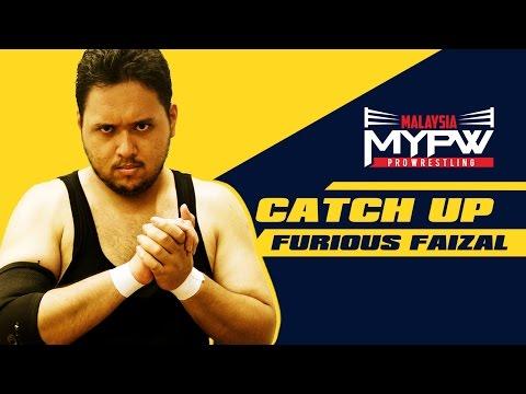 MyPW Catch Up #6 - Furious Faizal
