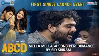 Sid Sriram Awesome Performance | Mella Mellaga Song Live Performance By Sid Sriram | ABCD Movie