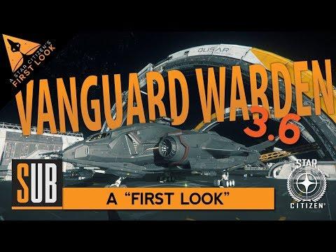 """Aegis Vanguard Warden - """"First Look"""" Star Citizen 3.6"""