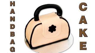 How To Make A Handbag Cake, Really Easy Tutorial Video