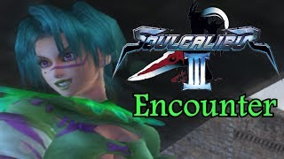 Soul Calibur 3 : Tales Of Souls Events (Encounter)