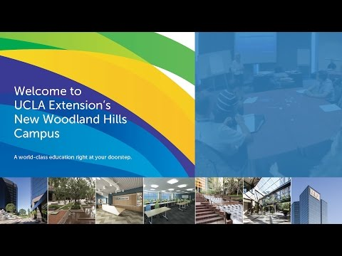 Welcome to UCLA Extension's Woodland Hills Campus