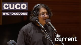 Cuco   Hydrocodone (Live At The Current)