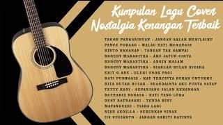 Kumpulan Lagu Lawas Cover Indonesia Hits Populer Paling Enak Di Dengar