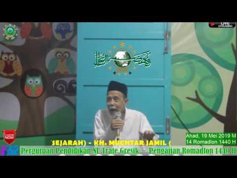 Pengajian Ramadhan 1440 H 19 Mei 2019 KH. Muchtar Jamil (Sejarah) 2
