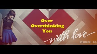 """Over Overthinking You"" LYRICS by Christina Grimmie"