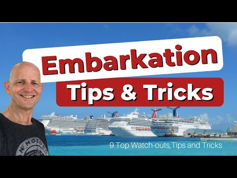 9 Cruise Embarkation Day Watch-Outs, Tips and Tricks