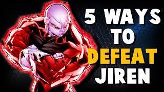 5 Ways to Defeat Jiren