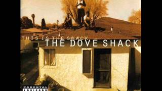 The Dove Shack-freestyle