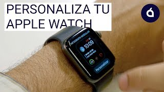 Cómo personalizar la esfera de tu Apple Watch | Tutoriales de Applesfera