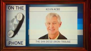 Kevin Acee of San Diego Union Tribune on Who