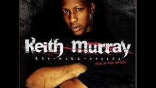 Keith Murray - Nobody It Better