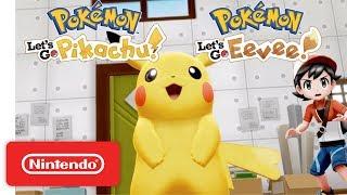 Pokémon: Let's Go, Pikachu! and Pokémon: Let's Go, Eevee! Trailer - Nintendo Switch