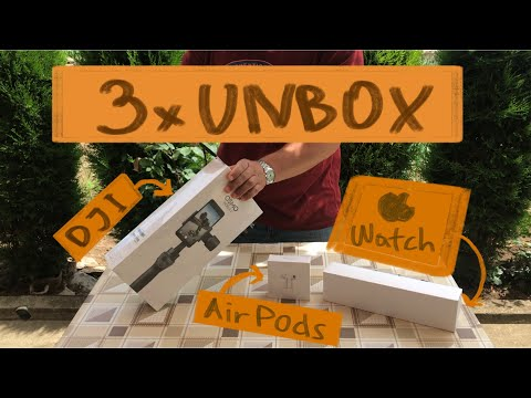 Triple Combo Unboxing of DJI Osmo Mobile 2, AirPods and Apple Watch