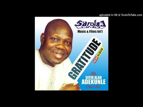 Alh Sefiu Alao Adekunle - Gratitude (CD 1)