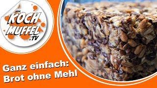 Ganz einfach: Brot ohne Mehl (low carb) - richtig lecker!