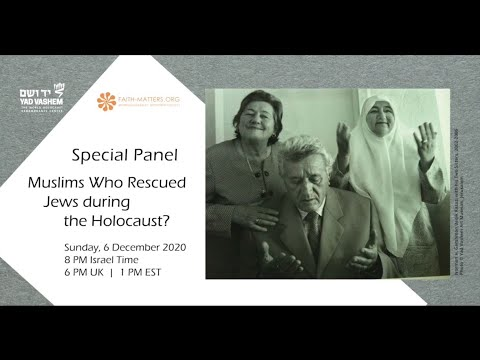 Muslims Who Rescued Jews during the Holocaust
