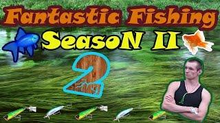 Fantastic Fishing Season II Серия 2 Как заработать 1 миллион на 2 разряде