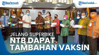Sambut World Superbike, NTB Dapat Tambahan Vaksin dari Komisi IX DPR RI