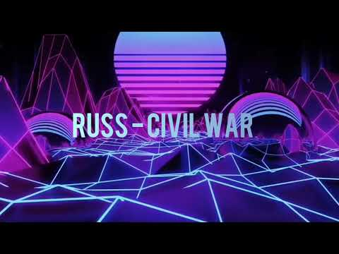 Russ - Civil War (Lyrics) - Jhndv