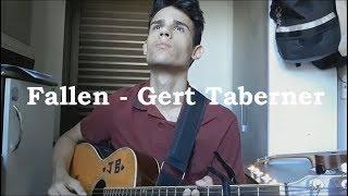 Fallen   Gert Taberner (Bruno Gaspar Cover)