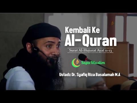 MT. Al Aqsha. Kembali ke Al Qur'an