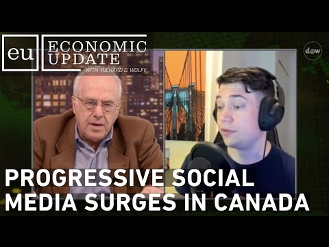 Economic Update: Progressive Social Media Surges in Canada