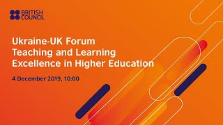 "Ukraine-UK Forum ""Teaching and Learning Excellence in Higher Education"", december 2019"