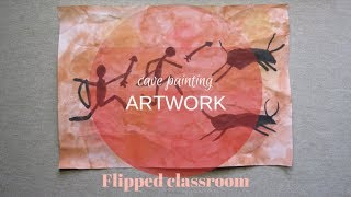 Cave Painting Artwork -  Flipped Classroom