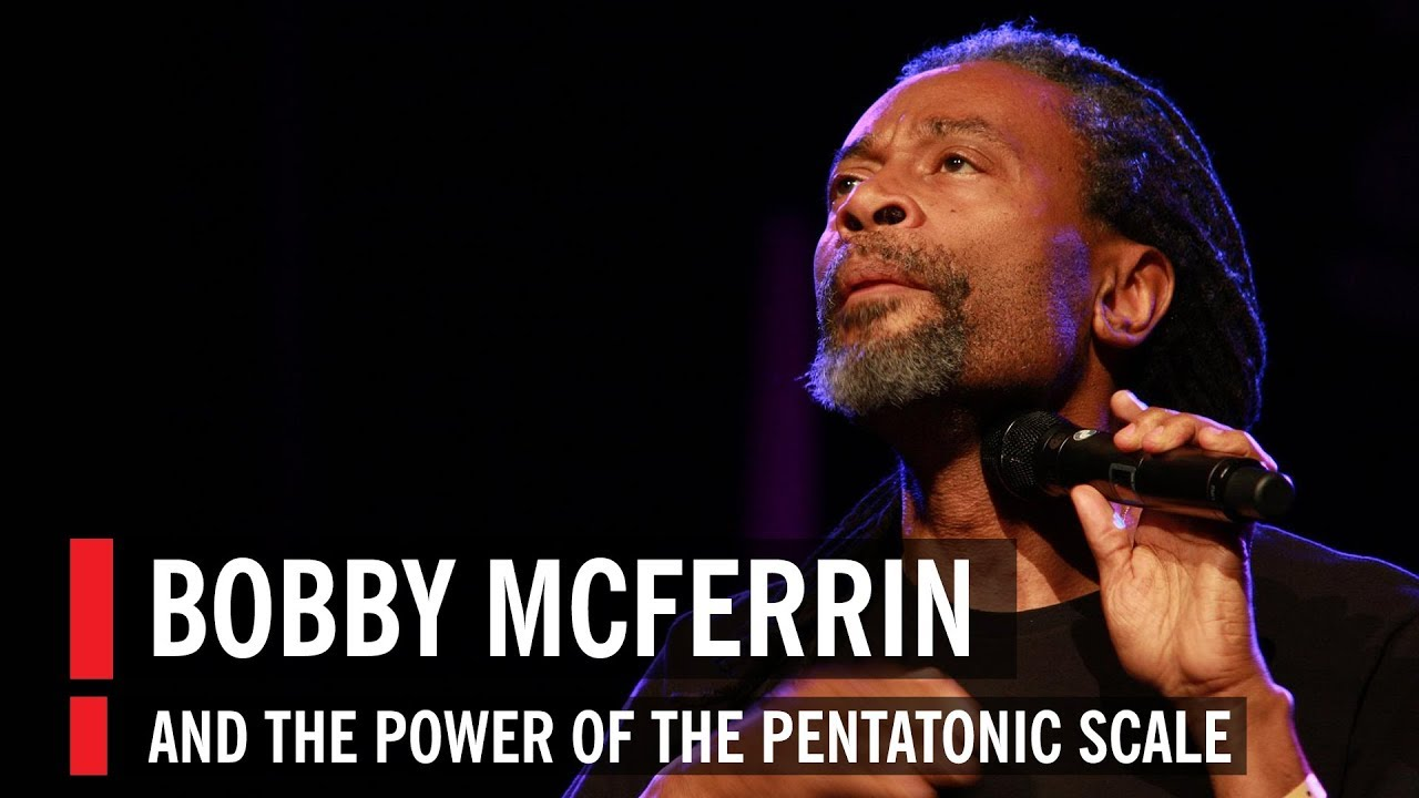 Bobby McFerrin Demonstrates the Power of the Pentatonic Scale Screenshot Download