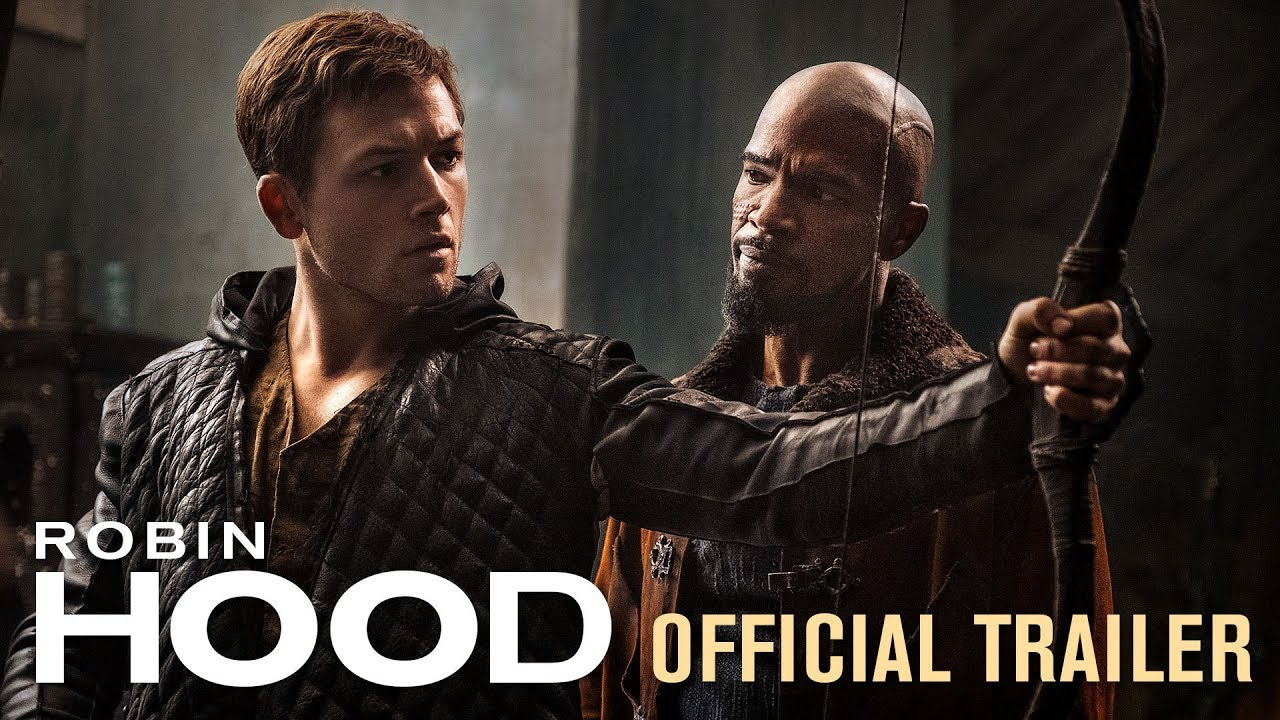 >Robin Hood (2018 Movie) Official Trailer - Taron Egerton, Jamie Foxx, Jamie Dornan