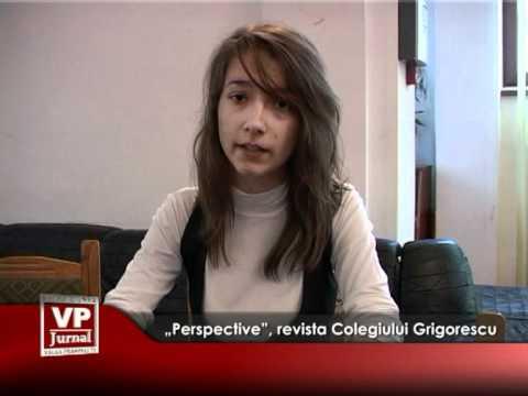 """Perspective"", revista Colegiului Grigorescu"