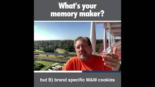 What's your memory maker?