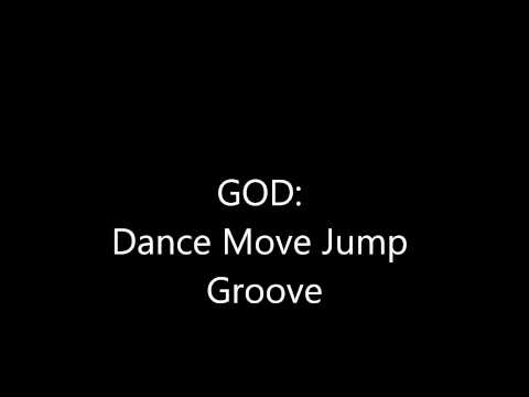 GOD:Dance Move Jump Groove Preview
