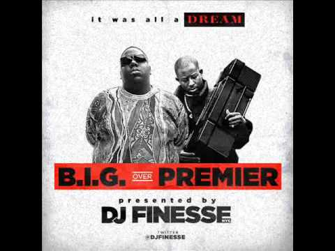 B.I.G. over Premier – presented by DJ Finesse NYC