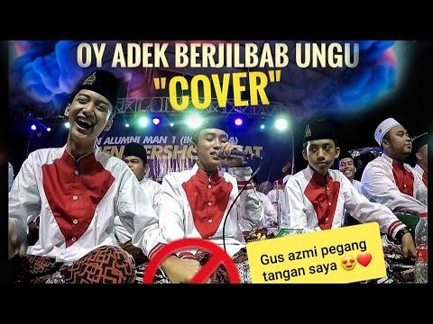 Adek berjilbab ungu   cover by  syubbanul muslimin  azmi baper pegang tangan ahkam
