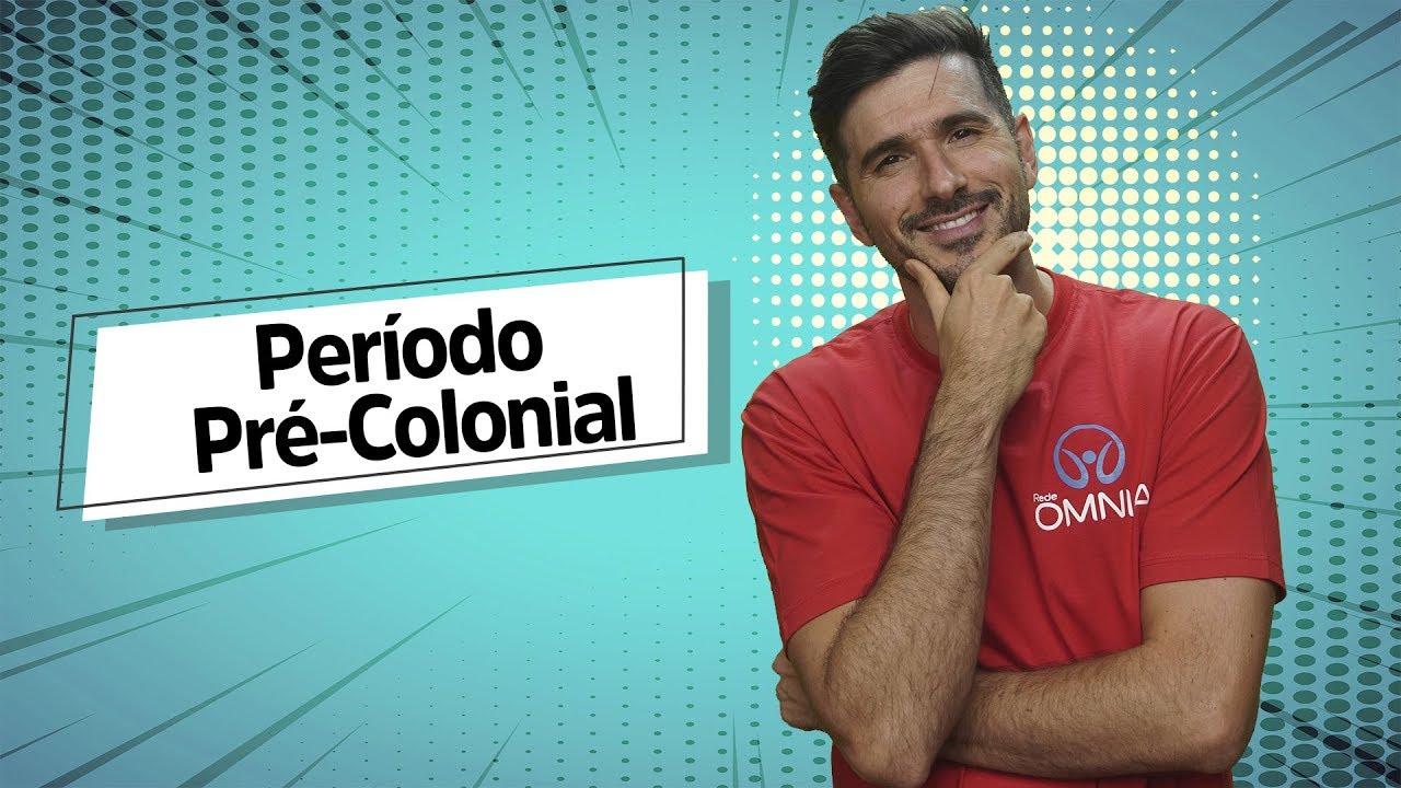 Período Pré Colonial no Brasil