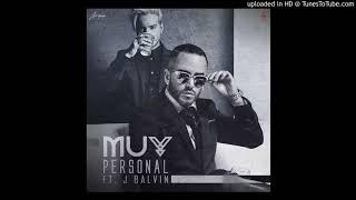 Yandel Ft. J  Balvin   Muy Personal (Audio Official)