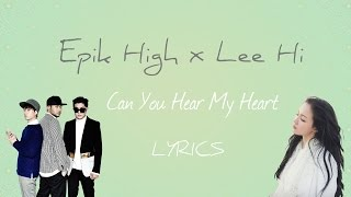 Epik High (ft. Lee Hi) 'Can You Hear My Heart' (Scarlet Heart:Ryeo OST, Part 6)[Han|Eng|Rom|lyrics]