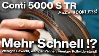 Continental Conti Grand Prix GP5000 S TR Tubeless Ready Reifen! Schneller, sicherer, leichter?