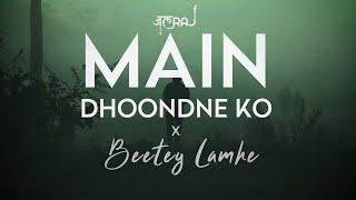 Main Dhoondne Ko x Beetey Lamhe - JalRaj   Arijit Singh   KK  Emraan Hashmi  Latest Hindi Cover 2021