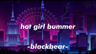 Blackbear   Hot Girl Bummer (Lyric Video)